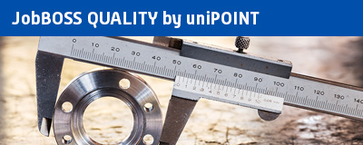 JobBOSS Quality by uniPoint